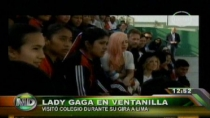 Lady Gaga jug 'pichanguita' en Ventanilla