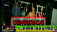 VIDEO: Joshua Ivanoff la hace linda de stripper